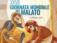 """""""XXVII GIORNATA MONDIALE DEL MALATO"""" Domenica 10 Febbraio 2019"""